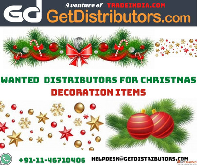 Wanted Christmas Decoration Items Distributors