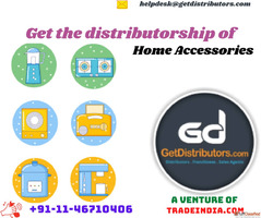 Get the Distributorship of Home Accessories