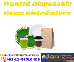 Wanted Disposable Items Distributors