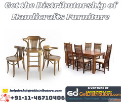 Get the Distributorship of Handicrafts Furniture