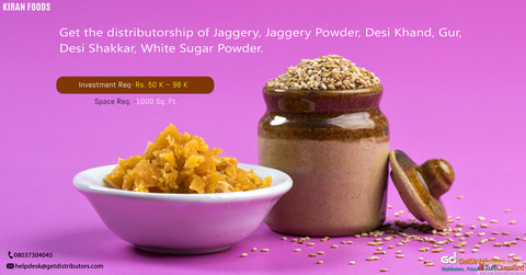 Take up the distributorship of certified quality jaggery and sugar