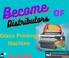 Become Distributors of Glass Printing Machine @ Minimum Pric...