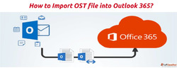 Import OST file into Outlook 365