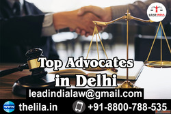 Top Advocates in Delhi - Lead India law associates