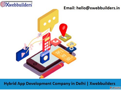 Hybrid App Development Company in Delhi | Xwebbuilders