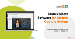 Edumix's Best Software for Lecture Capture System