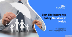 Simplify Policy- Best Life Insurance Policy Services in Noid...