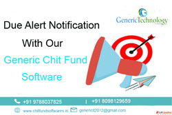 Due Alert Notification With Our Generic Chit Fund Software