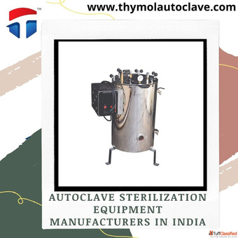 Autoclave sterilization equipment manufacturers in India | Thymol Autoclave