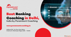 Paramount delivers the Best Banking Coaching in Delhi