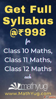 Get Full Syllabus for Class 10 Maths, Class 11 Maths and Cla...