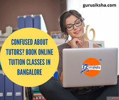 Confused About Tutors? Book Online Tuition Classes In Bangal...